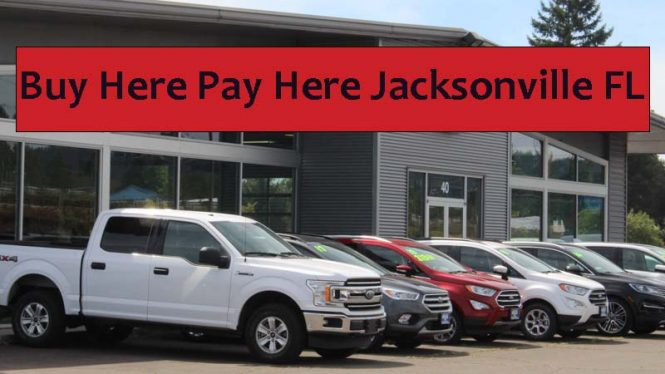 buy here pay here car lots jacksonville fl