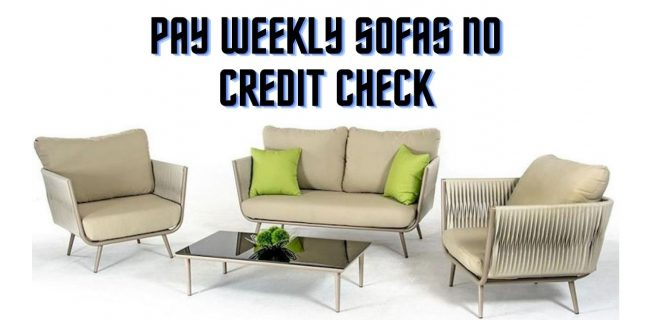 pay weekly sofas no deposit