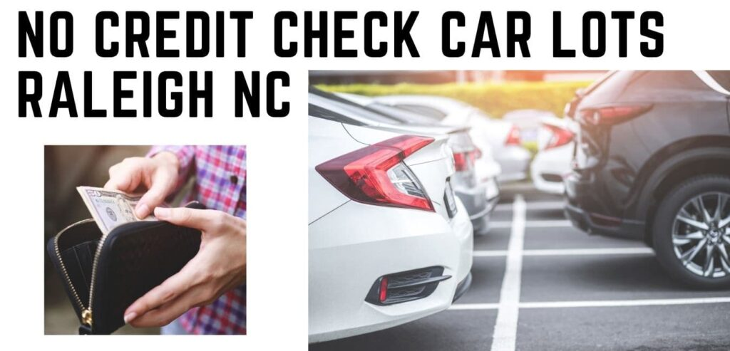 no credit check car lots Raleigh NC