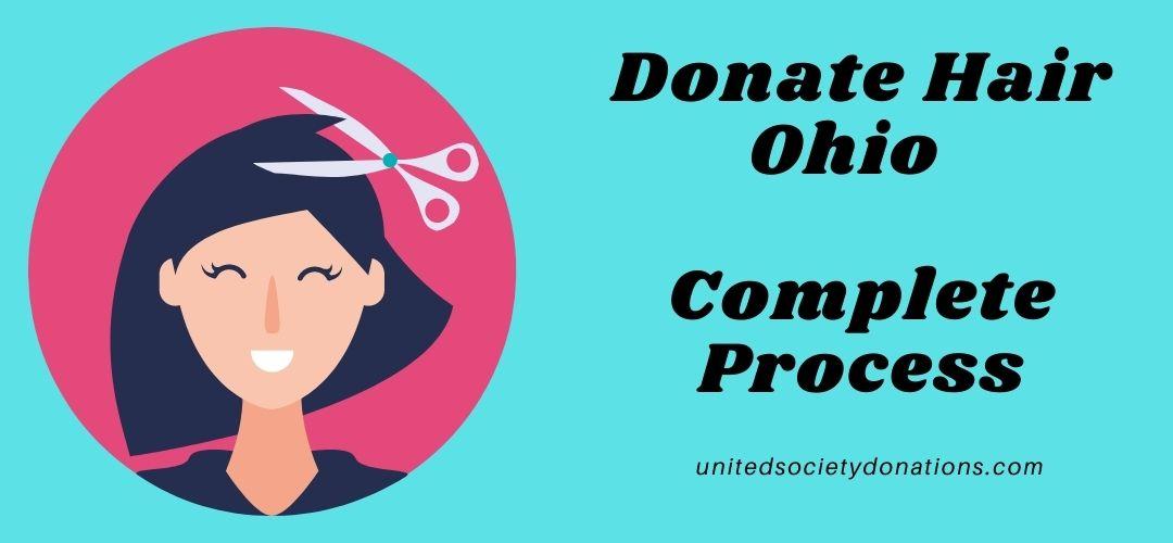 Donate Hair Ohio- Complete Process