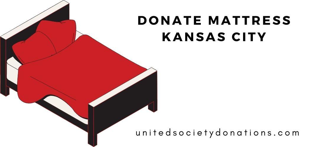 Donate your mattress in Kansas City